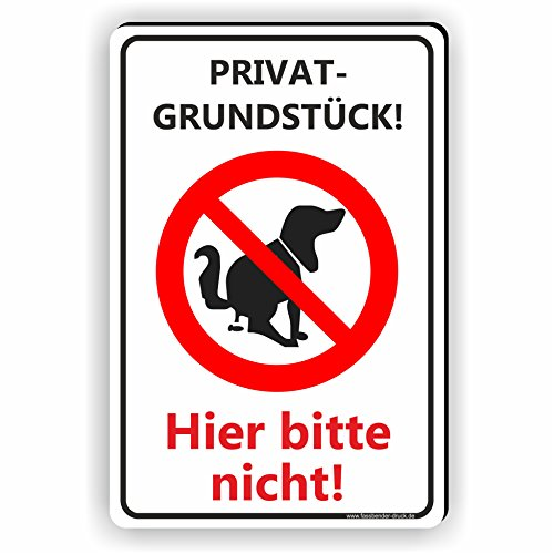 Privatgrundstück - Kein Hundeklo Schild / Kein Hundekot / T-003 (20x30cm Schild)