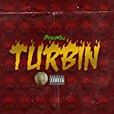 Turbin [Explicit]
