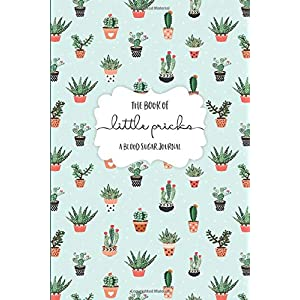 buy  The Book of Little Pricks: A Blood Sugar Journal: ... Books