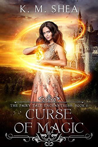 Curse of Magic (The Fairy Tale Enchantress Book 2) (English Edition)