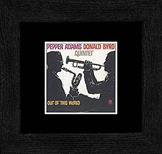 Stick It On Your Wall Pepper Adams/Donald Byrd Quintet - Out of This World Framed Mini Poster - 18x18cm