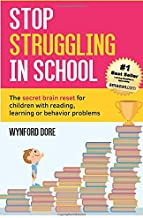 Stop Struggling In School: The secret brain reset for children with reading, learning or behaviour problems