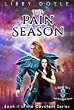 The Pain Season: Book II of the Covalent Series (English Edition)