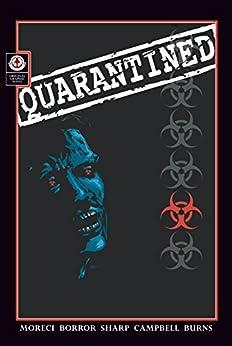 Quarantined by [Michael Moreci]
