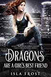 Dragons Are a Girl's Best Friend: A Fast,...