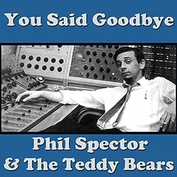 You Said Goodbye