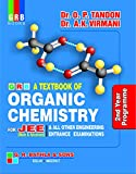 GRB A TEXTBOOK OF ORGANIC CHEMISTRY FOR JEE 2nd YEAR PROGRAMME - EXAMINATION 2020-21