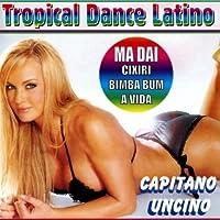 Tropical Dance Latino