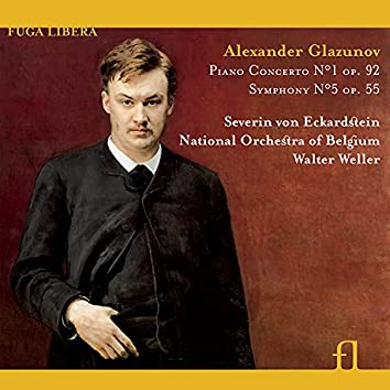 Glazunov: Piano Concerto No. 1, Op. 92 & Symphony No. 5, Op. 55