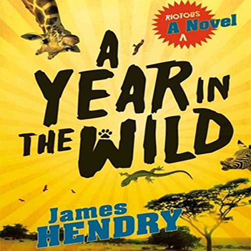 A Year in the Wild audiobook cover art