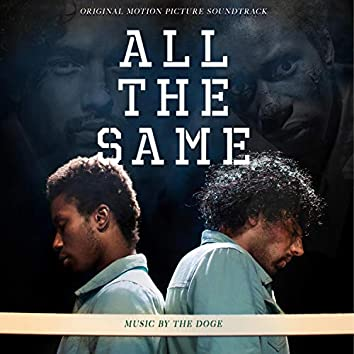 All The Same (Original Motion Picture Soundtrack) [feat. Adria Dinev]