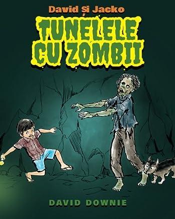 David si Jacko: Tunelele Cu Zombii (Romanian Edition)