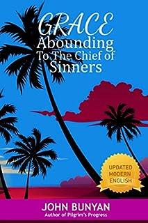 Grace Abounding to the Chief of Sinners: John Bunyan (Beach Cover)