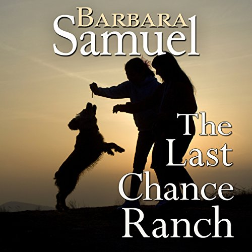 The Last Chance Ranch audiobook cover art