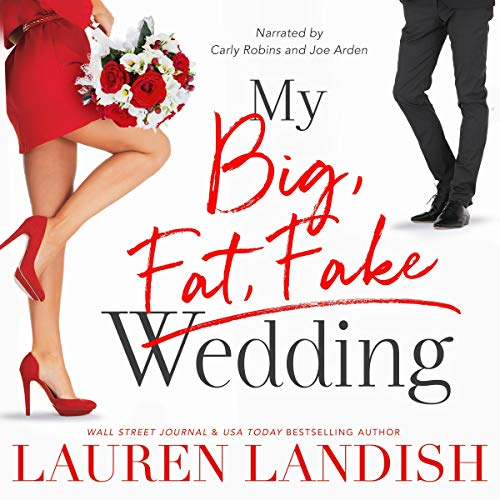 My Big Fat Fake Wedding audiobook cover art