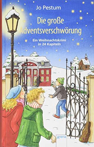 Die große Adventsverschwörung: Ein Weihnachtskrimi. Adventskalender-Buch in 24 Kapiteln. Ab 10 Jahren