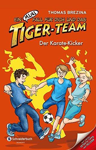 Ein MINI-Fall für dich und das Tiger-Team, Band 09: Der Karate-Kicker