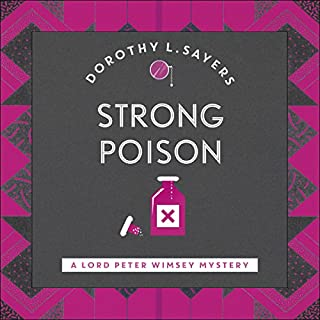 Strong Poison     Lord Peter Wimsey, Book 6              By:                                                                                                                                 Dorothy L. Sayers                               Narrated by:                                                                                                                                 Jane McDowell                      Length: 8 hrs and 37 mins     14 ratings     Overall 4.4