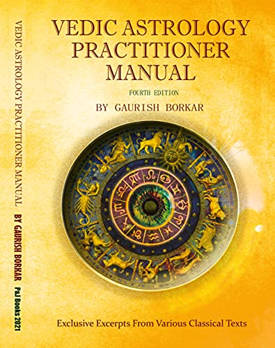 Vedic Astrology Practitioner Manual (Fourth Edition)