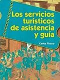 Los servicios turísticos de asistencia y guía: 38 (Hostelería y Turismo)