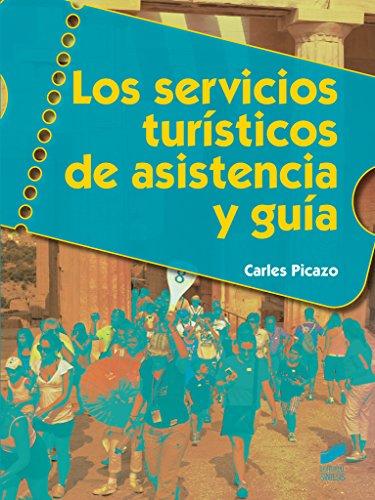 Los servicios turísticos de asistencia y guía (Hostelería