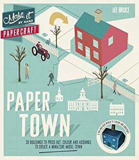 Make It By Hand Papercraft: Paper Town: 20 Buildings to Press Out, Colour and Assemble to Create Your Own Model Town