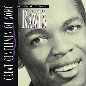 Great Gentlemen Of Song / Spotlight On Lou Rawls