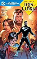 Superman: Lois and Clark (Superman: DC Road to Rebirth)