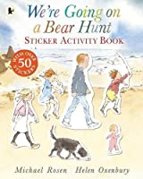 We're Going on a Bear Hunt: Sticker Activity Book by Michael Rosen(2015-05-28)