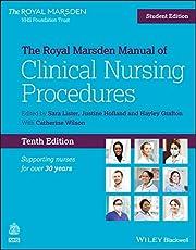 The Royal Marsden Manual of Clinical Nursing Procedures, Student Edition (Royal Marsden Manual Series)