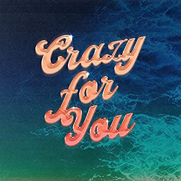 Crazy For You (feat. Shemy)