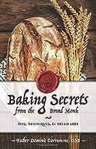 Baking Secrets from the Bread Monk
