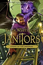Strike of the Sweepers (Janitors) by Tyler Whitesides (2015-08-04)