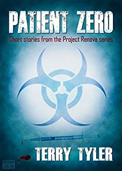 Patient Zero: Post-Apocalyptic Short Stories by [Terry Tyler]