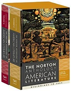 The Norton Anthology of American Literature (Eighth Edition) (Vol. Package 1: Vols. A & B) 8th (eighth) Edition published by W. W. Norton & Company (2011)