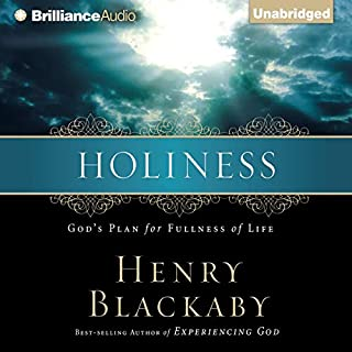 Holiness                   By:                                                                                                                                 Henry Blackaby                               Narrated by:                                                                                                                                 Mel Foster                      Length: 2 hrs and 7 mins     26 ratings     Overall 4.7