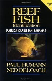 Reef Fish Identification: Florida, Caribbean, Bahamas by Paul Humann (2002-02-02)