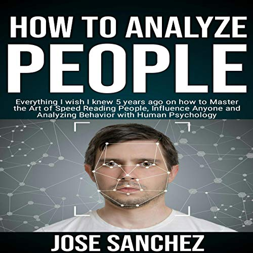 How to Analyze People Audiobook By Jose Sanchez cover art
