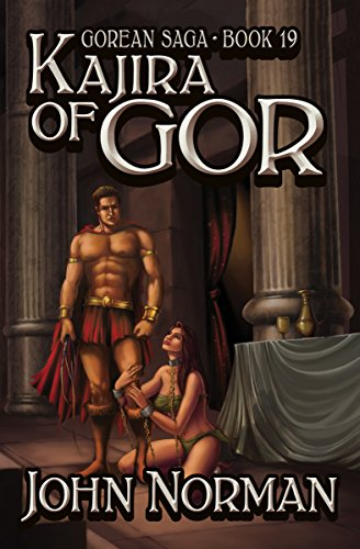 Kajira of Gor (Gorean Saga Book 19) by [John Norman]