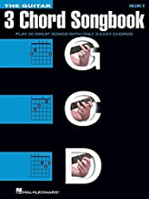 The Guitar Three-Chord Songbook - Volume 2 G-C-D: Play 50 Great Songs with Only 3 Easy Chords