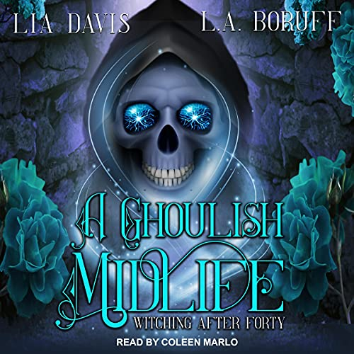 A Ghoulish Midlife: Witching After Forty Series, Book 1