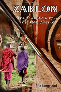 Zablon: The True Story of a Maasai Warrior
