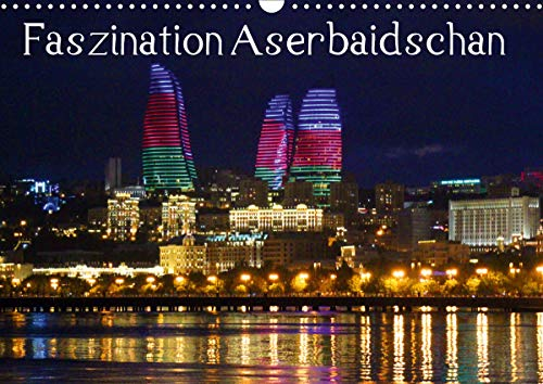 Faszination Aserbaidschan (Wandkalender 2020 DIN A3 quer)