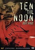 Ten `til Noon - Zeit tötet (German Release - Language: German, English)
