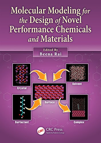 Molecular Modeling for the Design of Novel Performance Chemicals and Materials (English Edition)