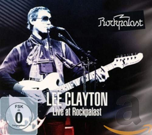 Clayton,Lee: Live at Rockpalast (Audio CD (Live))