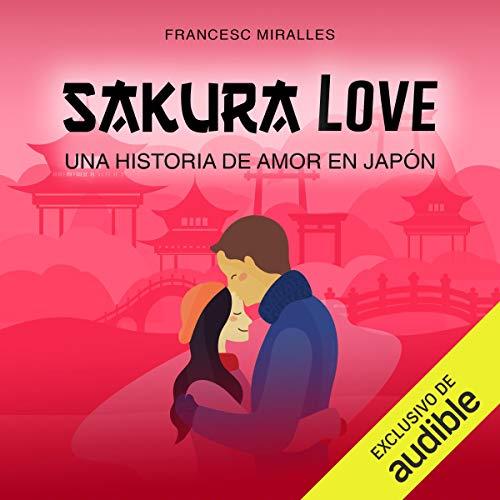Sakura Love (Narración en Castellano) cover art