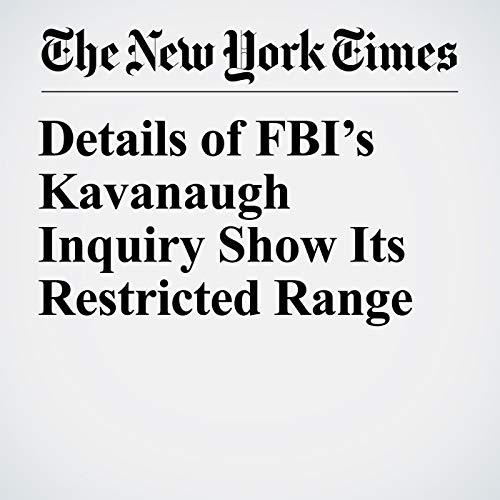 Details of FBI's Kavanaugh Inquiry Show Its Restricted Range copertina