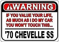 ブリキのサイン197070 Chevy ChevelleSs警告値あなたの人生ブリキの注意サイン-8× 12インチ