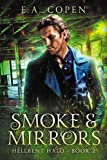 Smoke and Mirrors: A Dark Urban Fantasy (Hellbent Halo Book 2)